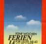 """""""Fünf Wochen Ferien für Leute ab 40 Ja"""" (Flugblatt, 1985)"""