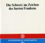 Die Schweiz im Zeichen des harten Frankens (1978)